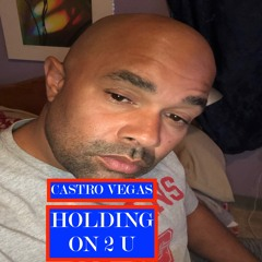 HOLDING ON 2 U