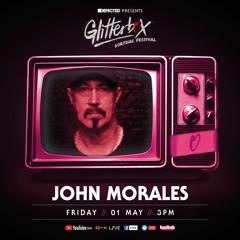 Glitterbox Virtual Festival 2.0 - John Morales