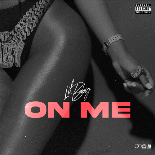 Lil Baby - On Me