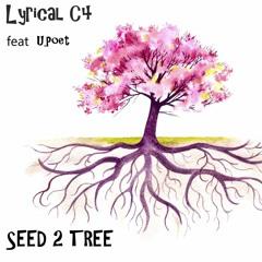 SEED 2 TREE  FEAT (U.Poet )