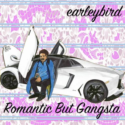 Romantic But Gangsta
