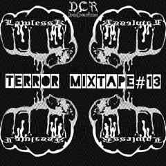 LawlessK | Terror mixtape#13 | 14/03/21 | GER