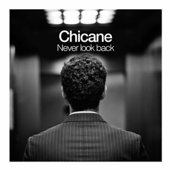 Chicane - Never Look Back (Tom Bro Remix)