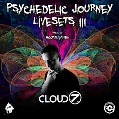 Cloud7 I Psychedelic Journey Livesets III pres. by Houserasten