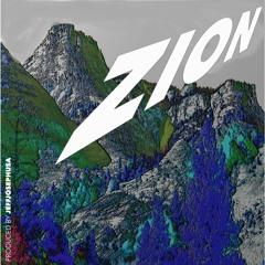 ZION (Produced By JeffJosephUSA)