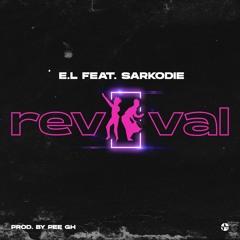 REVIVAL - E.L feat SARKODIE