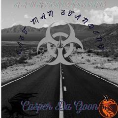 Casper Da Goon - Last Man Standing {Tremendous Diss}