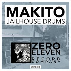 Makito - Jailhouse Drums (Original Mix)