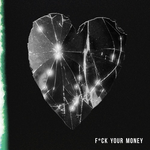 Fuck Your Money