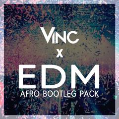 Vinc - EDM afro bootleg pack [Free download]