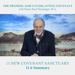 11.6 Summary - NEW COVENANT SANCTUARY | Pastor Kurt Piesslinger, M.A.