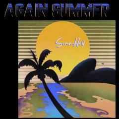 AGAIN SUMMER