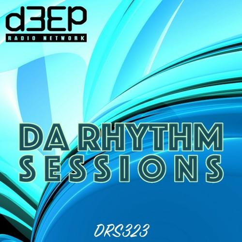 Da Rhythm Sessions 24th August 2021 (DRS323)