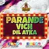 Download DJ Vee - Parande Vich Dil Atka Remix Mp3