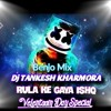 Download RULA KE GAYA % ISHQ TERA BENJO % FULL BASS VS  NAGADA MIX  DJ TANKESH KHARMORA Mp3