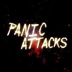 (UNFINISHED) Panic Attacks