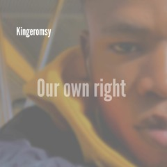Our Own Right