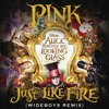 """Just Like Fire (From the Original Motion Picture """"Alice Through The Looking Glass"""") (Wideboys Remix)"""