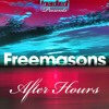 Take Me 2 the Sun (feat. Disco Freaks) (Freemasons After Hours Mix)