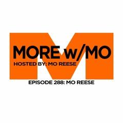 Episode 288 - Mo Reese