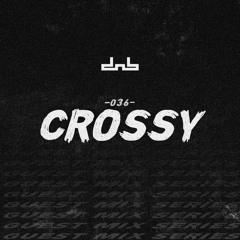 DNB Allstars Mix 036 w/ Crossy