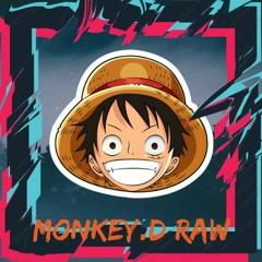 Monkey.D Raw