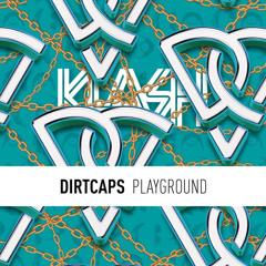Dirtcaps - Playground