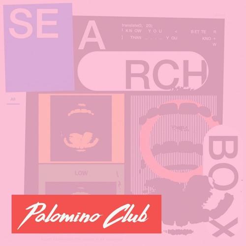 SEARCH BOX // LOW ISLAND (PC remix)