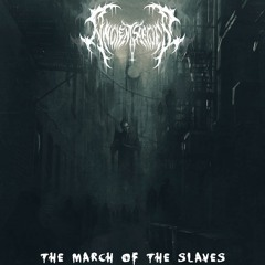 March Of The Slaves