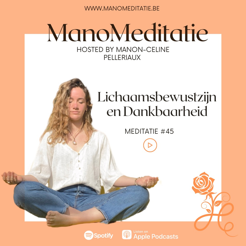 Meditatie #45: Lichaamsbewustzijn en Dankbaarheid