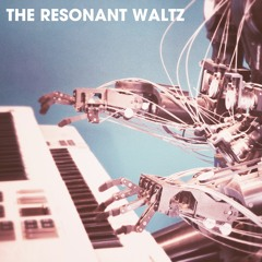 The Resonant Waltz