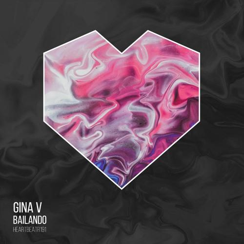 HEARTBEATR191 || Gina V - Bailando (Radio Edit)