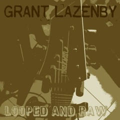 Grant Lazenby- Antithesis of Overtones