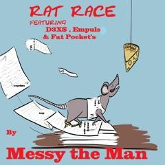 Rat Race (feat. D3X$ , Empuls & Fat Pockets)Prod. By Anno Domini