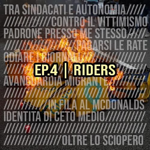 EP. 4 | Riders: tra sindacati e autonomia