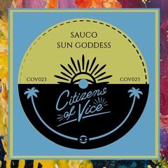 PREMIERE: Sauco — Sun Goddess (Lanowa Remix) [Citizens Of Vice]