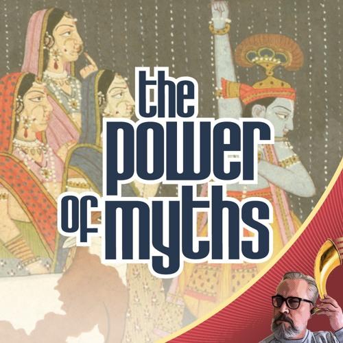 The Power of Myths