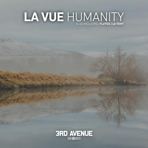 3AV226 | La Vue - Humanity [3rd Avenue]