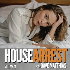HouseArrest   Volume 41