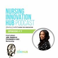 Nursing Innovation Hub Podcast Episode #7