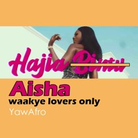 Hajia Aisha (Waakye Cover)