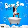 Dropa Don - Soap Sud [Prod. By DJ Terro X Top Ten Records]