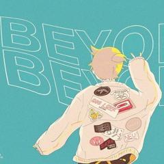 Beyond ft.Kagamine Len (Original Mix)