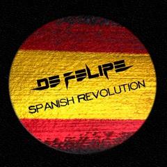 De Felipe - Spanish Revolution