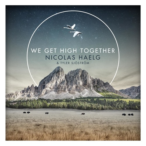 We Get High Together