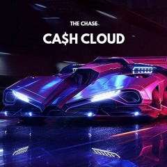 Ca$h Cloud - The Chase