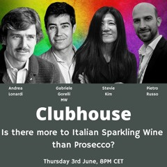 Ep. 597 Is There More To Italian Sparkling Wine Than Prosecco?   Clubhouse