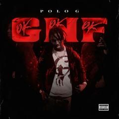 Polo G - GNF (OKOKOK)