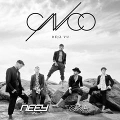 NEEY x TOWA - Mix Déjà Vu (CNCO)