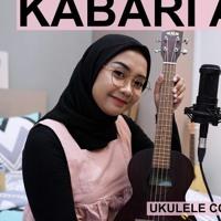 Cover mp3 KABARI AKU - JAMRUD ( UKULELE COVER BY REGITA ECHA